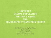 Lecture 3-Population History, Trends and Demographic Transition Theory.pptx