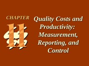 ch11 Quality Costs and Productivity_ Measurement, Reporting, and Control