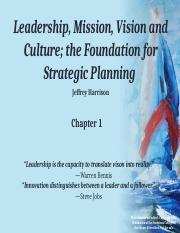 Chapter 1 Leadership, Mission, Vision, and Culture (1).pptx