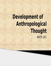 ANTH 101 Ch 4 Development of    Anthropological Thought_S16