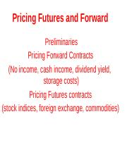 3Pricing Futures and Forward1s(4)IVc.pptx