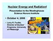 Nuclear Energy and Radiation - Larry Foulke