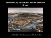 New York City, Social Class, and the American Dream