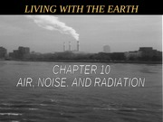 chapter 10 Air, Noise and Radiation powerpoint