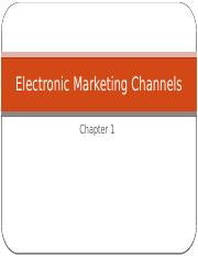 Electronic Marketing Channels chapter 1.pptx