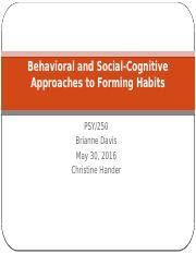 Behavioral and Social-Cognitive Approaches to Forming Habits