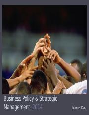 Business Policy & Strategic Management - 2014 Day 1.pptx