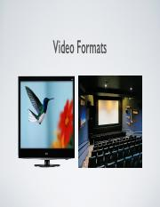 VIDEO FORMATS AND FRAME RATES lecture slides
