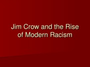 Lecture 8 - Modern Racism