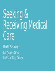 Seeking & Receiving Medical Care