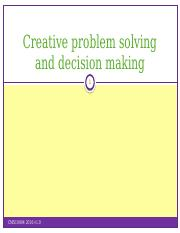 1. Wk7 Lecture - Creative Problem Solving DecisionMaking(1)