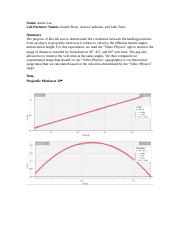 physics lab report projectile motion The distance that the projectile travels depends on the amount of time the object  spends in the projectile motion of lab physics on the report of and its.