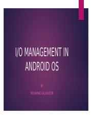 IO MANAGEMENT IN ANDROID.pptx