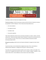 Accounting is divided into financial and managerial accounting