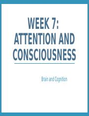 Week 7_Consciousness and attention.pptx