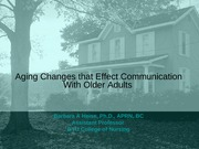 Aging Changes that Effect Communication 9 10 2010 HANDOUT