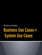 Lecture-11_Business_Use_Cases_to_System_Use_Cases.pptx