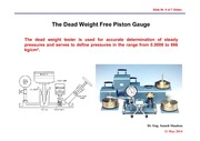 ME526_LECTURE NOTES_Lecture 10.The Dead Weight Free Piston Gauge