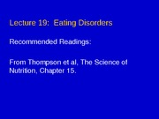Lecture 19 - Eating Disorders1