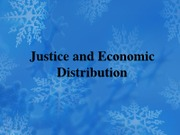 Lecture Ethics 4 Justice and Economic Distribution