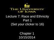 Lecture 7 - Race and Ethnicity - Part 1
