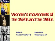 WomensMovement1920sAnd1960s-PaigeZ