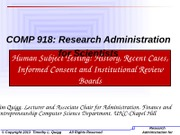 Lecture 12-Human Subject Testing, History, Informed Consent and IRB's