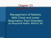 Ch_23 Mangement of patients with chest and lower respiratoy tract disorders