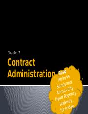 Ch 7 Contract Administration