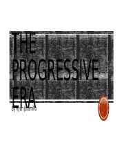 The Progressive Era.pptx
