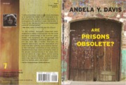 Angela Y. Davis Are Prisons Obsolete  2003