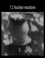 7.2 Nuclear reactions lasy.pptx