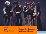 Chapter 7 Design Development and Style Selection