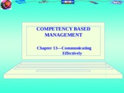 Chapter 13-Communicating Effectively