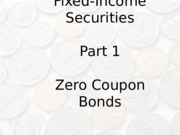 Bonds_Part1_Zeros_Fall_2015.pptx