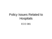 6 - Policy Issues Related to Hospitals(1)
