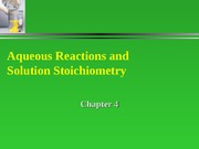 Chapter 4 Aqueous Solutions and Solution Stoichiometry
