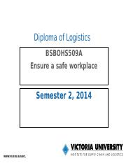 BSBOHS509A_Ensure a safe workplace_20140328.ppt