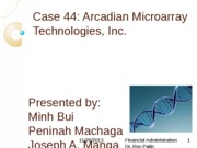 Case 44 Arcadian Microarray Technologies, Inc