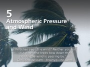 05.  Atmospheric Pressure & Wind New