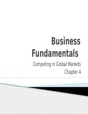 4.MGMT 101 - Competing in Global Markets Chapter 4.pptx