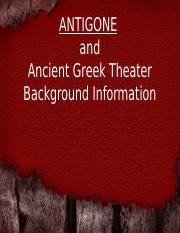 Antigone and Ancient Greek Theatre Background 2010.ppt.pptx