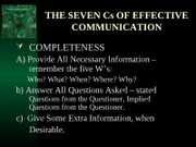 THE SEVEN Cs OF EFFECTIVE COMMUNICATION