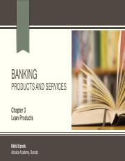 Unit 1 - Banking - Chapter 3 - Loan Products.pdf