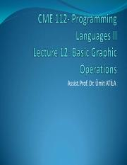 CME 112_Lecture-12_Basic Graphic Operations.pdf