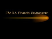 FIN4320_Lecture_4_US_Financial_Environement(40p)