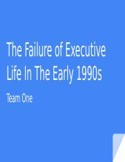 The Failure of Executive Life In The Early 1990s Presentation.pptx.pptx