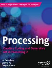 Processing Creative Coding and Generative Art in Processing 2