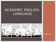Academic English Language Powerpoints