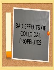 BAD EFFECTS OF COLLOIDAL PROPERTIES